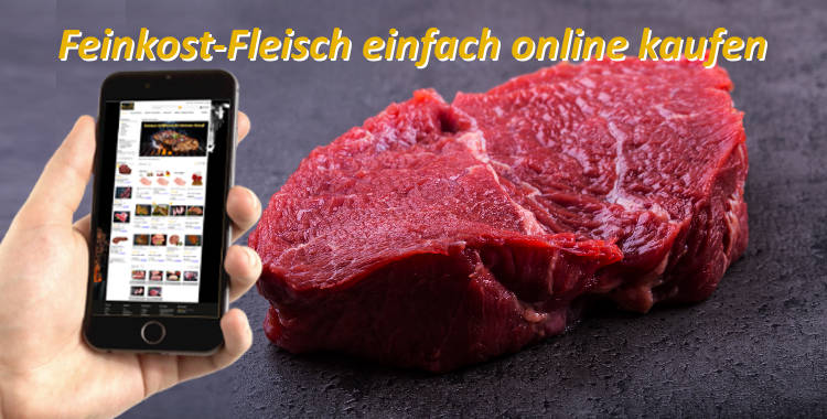 Feinkost-Fleisch einfach im Online-Shop kaufen
